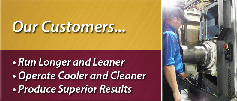 Our Customers... Produce Superior Results